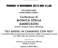 """Conferenza """"GLI ANGELI IN CAMMINO CON NOI"""" di MONICA STELLA AMBROSONI – VENERDI' 8 NOVEMBRE 2013 ORE 21,00 PRESSO LA BIBLIOTECA COMUNALE DI PESSANO CON BORNAGO, VIA UMBERTO I, 3"""
