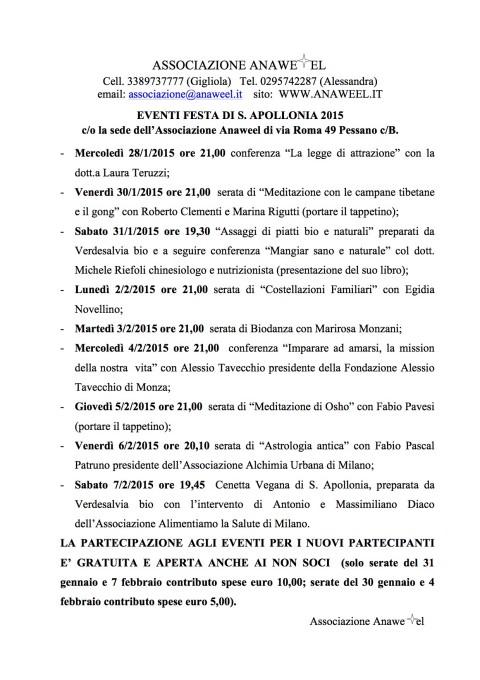 EVENTI FESTA DI S. APOLLONIA 2015 c/o la sede dell'Associazione Anaweel di via Roma 49 Pessano c/B.