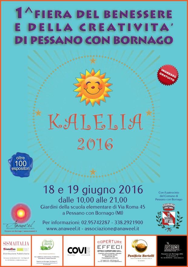 KALELIA – 1^ FIERA PER IL BENESSERE E LA CREATIVITA' DI PESSANO CON BORNAGO – 18 e 19 GIUGNO 2016 presso I GIARDINI DELLA SCUOLA ELEMENTARE DI VIA ROMA 45 A PESSANO CON BORNAGO (MI)